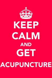 Keep Calm And Get Acupuncture
