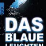 Andreas Laudan: Das blaue Leuchten
