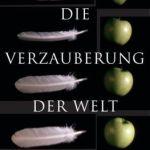 Ernst Peter Fischer: Die Verzauberung der Welt