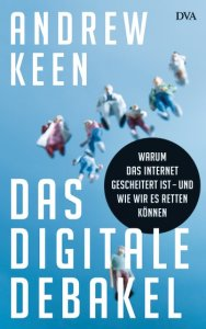 Cover Keen Das Digitale Debakel