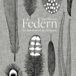 Thor Hanson: Federn – Ein Wunderwerk der Natur