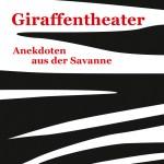 Léo Grasset: Giraffentheater
