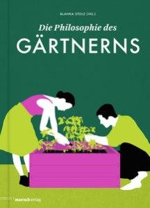Cover Stolz Philosophie des Gärtnerns