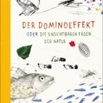 Gianumberto Accinelli/Serena Viola: Der Dominoeffekt oder Die unsichtbaren Fäden der Natur