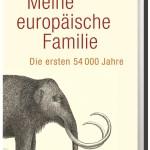 Karin Bojs: Meine europäische Familie – Die ersten 54.000 Jahre
