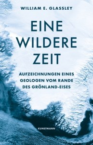 Cover Glassley Wildere Zeit