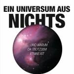 Lawrence M. Krauss: Ein Universum aus Nichts
