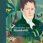 Volker Mehnert/Claudia Lieb: Alexander von Humboldt