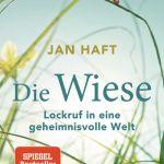 Jan Haft: Die Wiese