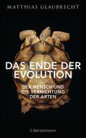 Cover Glaubrecht Ende der Evolution