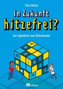 Cover Schulze In Zukunft hitzefrei