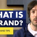 WHAT IS A BRAND AND WHY IS IT IMPORTANT FOR YOUR BUSINESS GROWTH