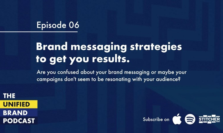 Brand messaging strategies to get you results