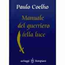 Manuale del guerriero della luce - Paolo Coelho
