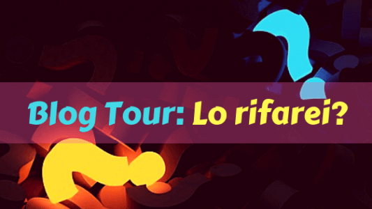 Blog tour: lo rifarei?