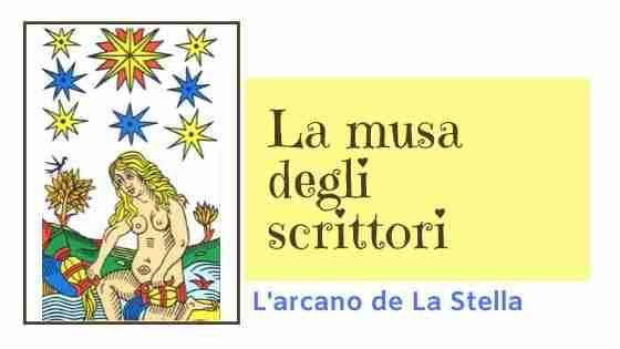 L'arcano La Stella, musa dello scrittore