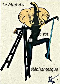 Mail Art ou Art posté éléphantesque