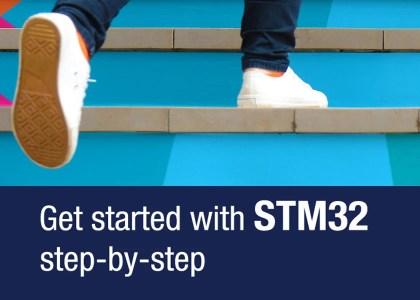 "GetStartedSTM32-420x300 Seminari ""Shape The Future, STM32 releasing your creativity"""