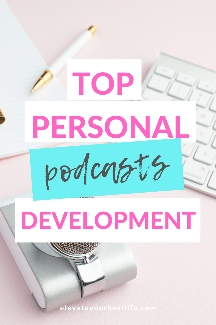 The Absolute BEST Personal Development Podcast Roundup