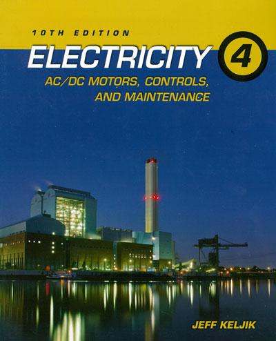 Electricity 4 AC/DC Motors Controls, 10th Edition