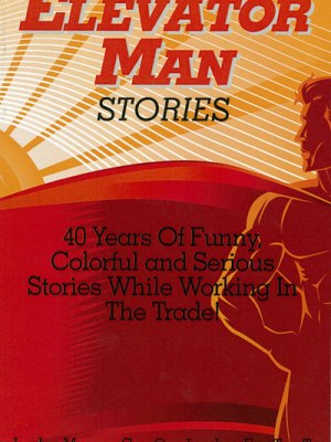 Elevator Man Stories