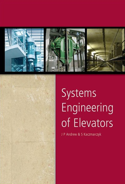 Systems Engineering of Elevators