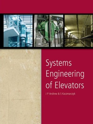 Systems Engineering of Elevators