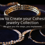 How to Create your Cohesive Jewelry Collection