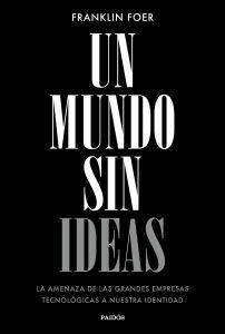 Crítica al libro un mundo sin ideas