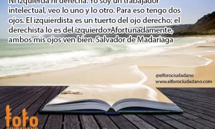 Frases de politica. Salvador Madariaga