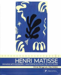 "Book cover: ""Henry Matisse: drawing with scissors"" by Olivier Berggruen & Max Hollein"
