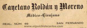 Cayetano Roldán Médico Cirujano.