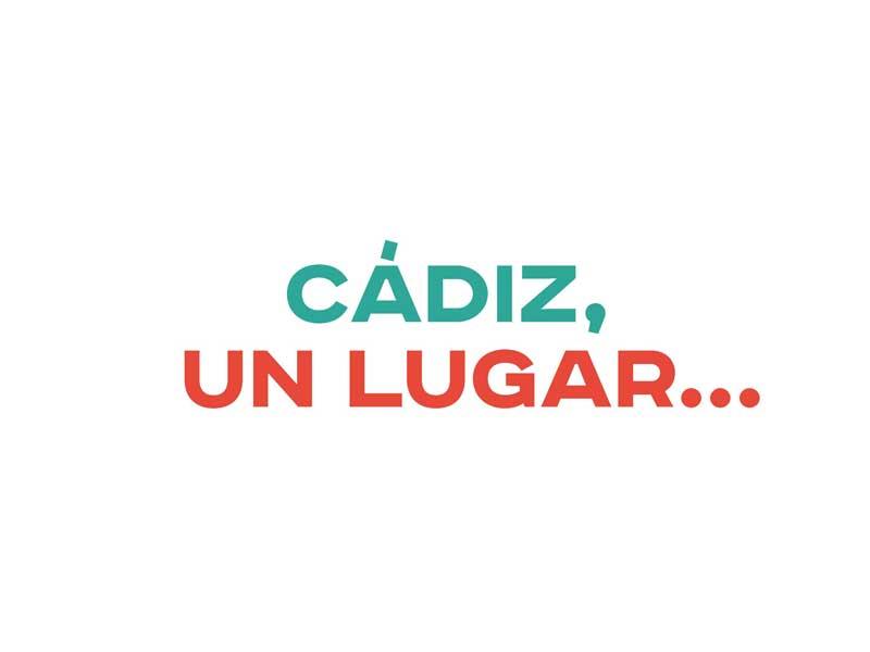 Cádiz, un lugar… para venir y para soñar.