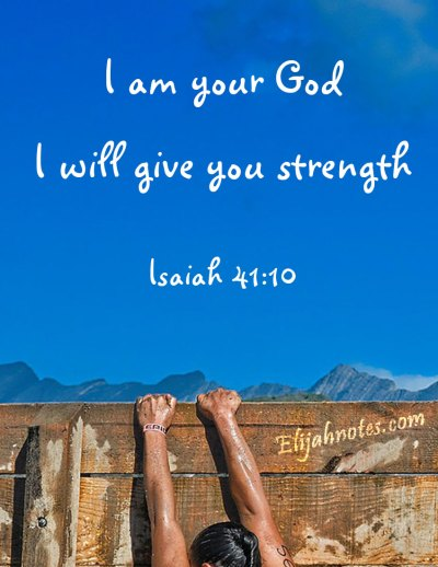 I will give you strength Isaiah 41:10