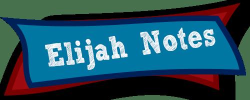 Elijah Notes
