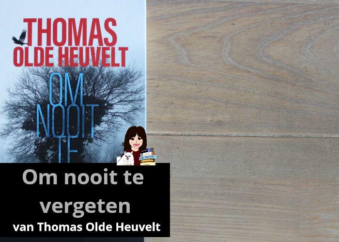 om-nooit-te-vergeten-thomas-olde-heuvelt_header
