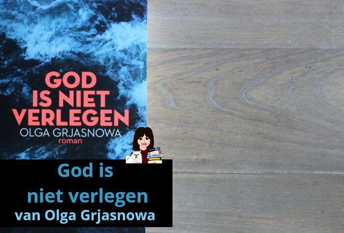 god-is-niet-verlegen-olga-grjasnowa_header
