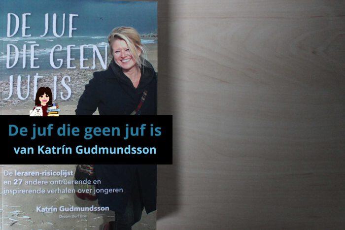 de-juf-die-geen-juf-is-katrin-gudmundsson_header