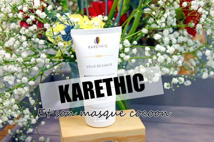 Karethic-Nouveauté-Le-masque-cocoon-pour-sauver-votre-peau-cet-hiver-revue- masque au karité-elise-and-co