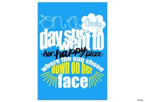 Create 30 - No. 28 - Happy Place Quote Print by Eliston Button - Create 30 – I Did It! (And Future Plans) at www.elistonbutton.com - Eliston Button - That Crafty Kid – Art, Design, Craft & Adventure.