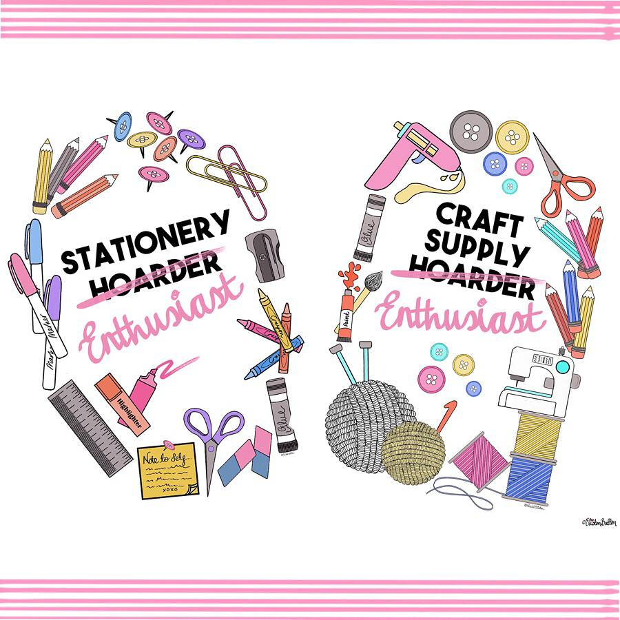 Stationery and Craft Supply Hoarder Enthusiast Prints by Eliston Button - Meet the Maker Week 2017 at www.elistonbutton.com - Eliston Button - That Crafty Kid – Art, Design, Craft & Adventure.