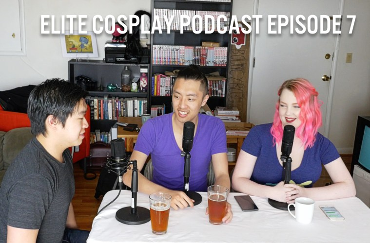 Elite Cosplay Podcast Episode 7