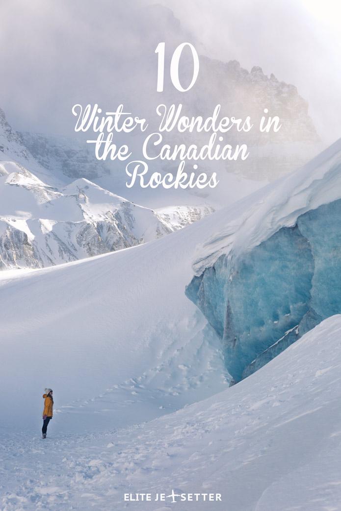 10 winter wonders in the Canadian Rockies