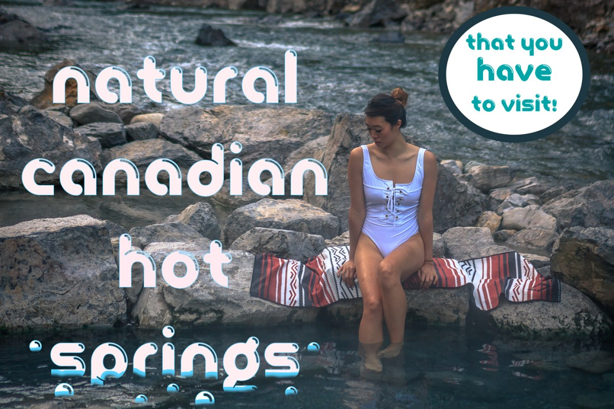 Natural Hot Springs in the Canadian Rockies You Need to Visit