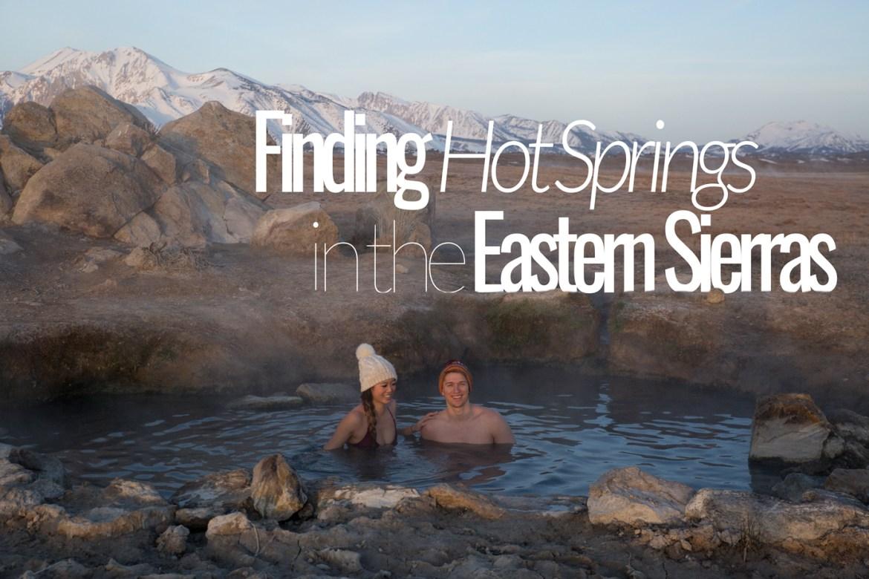 Hot springs in the eastern Sierras California
