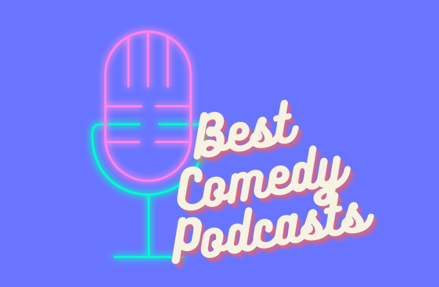 22 Best Comedy Podcasts and My Favourite Episodes on Spotify 2021