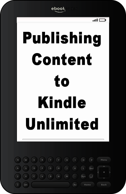 Publishing Your Content to Kindle Unlimited – Is It Worth It?
