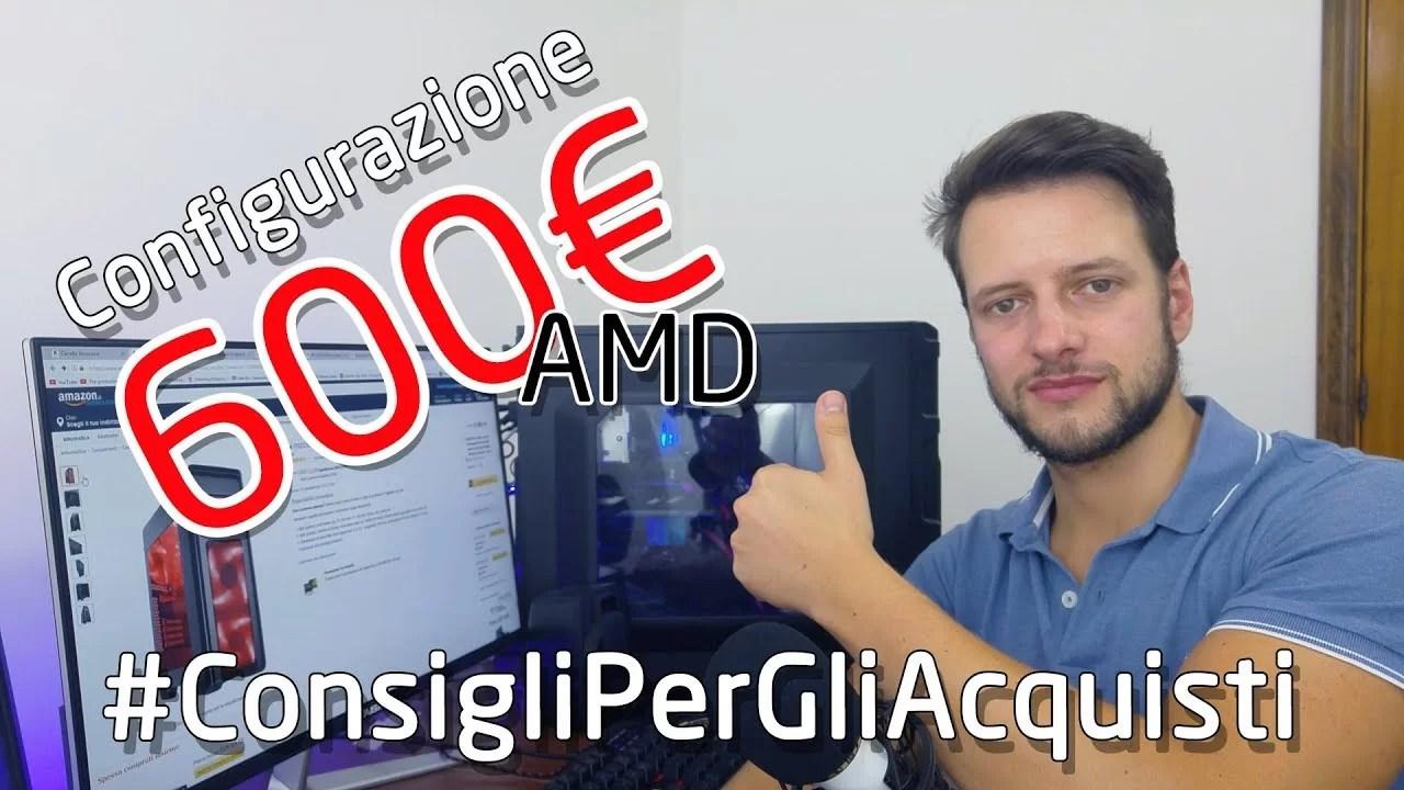 Configurazione 600€ AMD – Ryzen 3 1300x