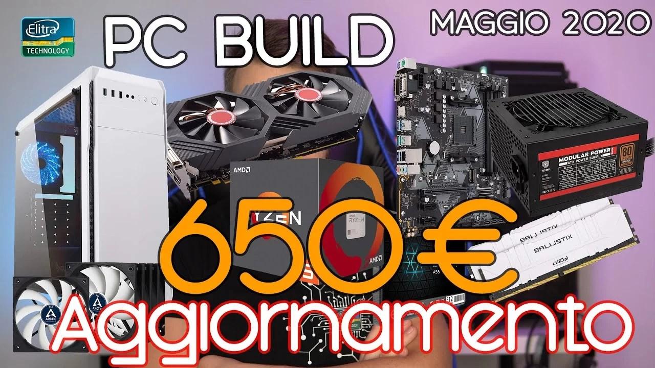 PC BUILD GAMING da 650€ – AGGIORNAMENTO con componenti disponibili! Maggio 2020