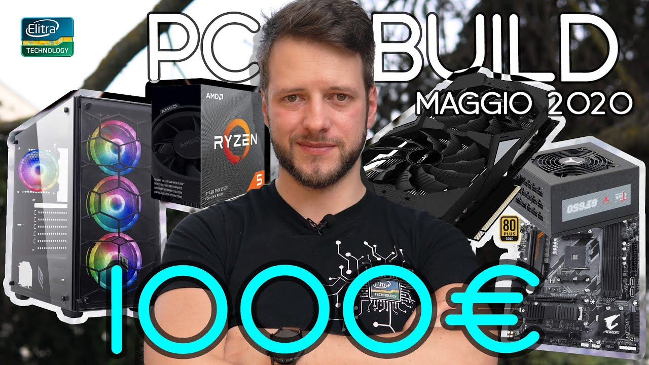 PC Build Gaming QHD – Editing  –  Streaming 1000€ | Maggio 2020